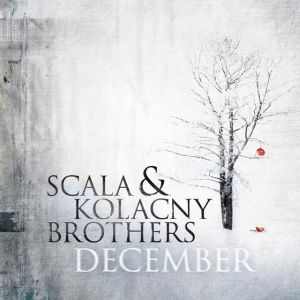 Album December Scala & Kolacny Brothers